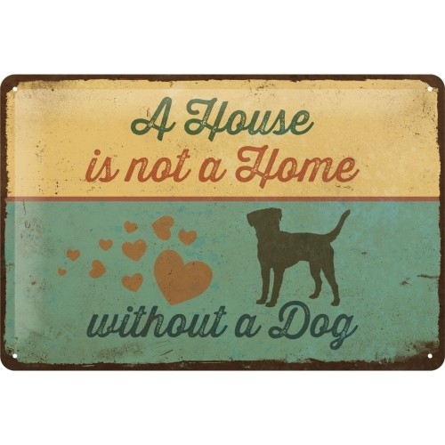 Vintage-Blechschild: A House is not a Home